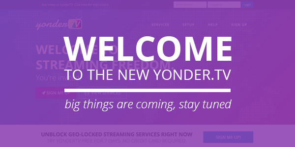 Welcome to the new Yonder.tv